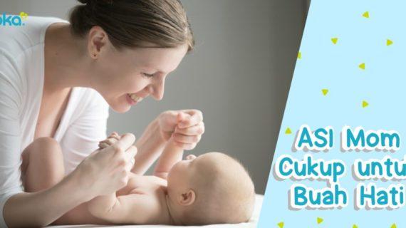 ASI Moms Cukup Untuk Buah hati