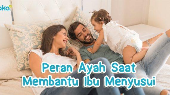 Peran Ayah Saat Membantu Ibu Menyusui